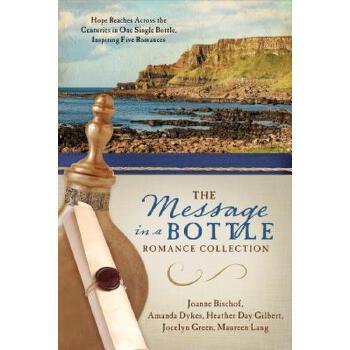 【预订】The Message in a Bottle Romance Collection: Hope Reaches Across the Centuries Through One Single Bottle, Inspiring Five Romances 预订商品,需要1-3个月发货,非质量问题不接受退换货。