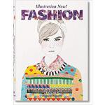 【预订】Illustration Now! Fashion 9783836567312