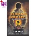 【中商海外直订】The Man Who Walks Away