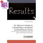 【中商海外直订】Dr. Weaver's Guide to Completing a Graduate Compreh