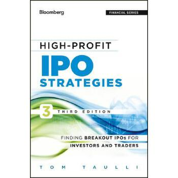 【预订】High-Profit IPO Strategies  Finding Breakout IPOs for Investors and Traders 预订商品,需要1-3个月发货,非质量问题不接受退换货。