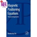 【中商海外直订】Magnetic Positioning Equations: Theory and Applicat