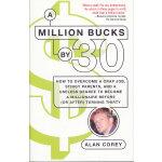 Million Bucks By 30, A(ISBN=9780345499721) 英文原版