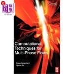 【中商海外直订】Computational Techniques for Multiphase Flows