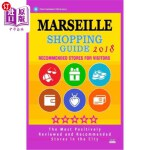 【中商海外直订】Marseille Shopping Guide 2018: Best Rated Stores in