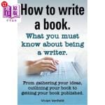 【中商海外直订】How to Write a Book or How to Write a Novel. Writin