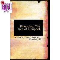 【中商海外直订】Pinocchio: The Tale of a Puppet