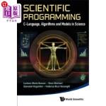 【中商海外直订】Scientific Programming: C-Language, Algorithms and