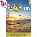【中商海外直订】The 5 Am Club: The Joy on the Other Side of Morning