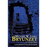 【预订】Bryunzet: The Second Book in the Promise of the Stones