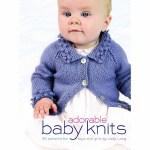 Adorable Baby Knits(【按需印刷】)