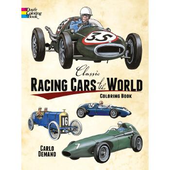 Classic Racing Cars of the World Coloring Book 按需印刷商品,15天发货,非质量问题不接受退换货。