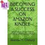 【中商海外直订】Becoming a Success on Amazon Kindle: Make impacts a