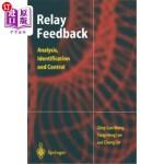 【中商海外直订】Relay Feedback: Analysis, Identification and Contro