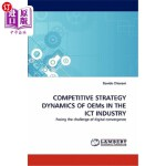 【中商海外直订】Competitive Strategy Dynamics of Oems in the Ict In