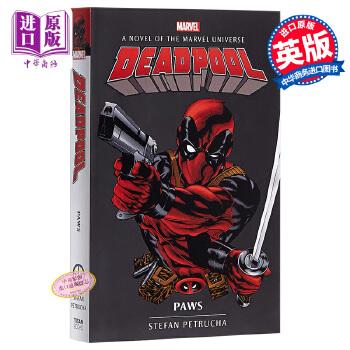 【中商原版】漫威小说:死侍:爪牙 英文原版 Marvel novels - Deadpool: Paws 海外发货,付款后预计2-4周到货