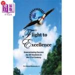 【中商海外直订】Flight to Excellence: Guaranteeing Success for All