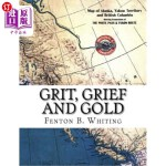 【中商海外直订】Grit, Grief and Gold: A True Narrative of an Alaska