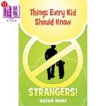 【中商海外直订】Things Every Kid Should Know - Strangers!
