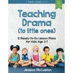 英文原版 学龄前儿童戏剧教学 Teaching Drama to Little Ones: 12 Ready-To-G