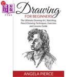 【中商海外直订】Drawing for Beginners: The Ultimate Drawing Art, Sk