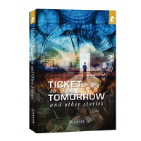 Ticket to Tomorrow and Other Stories(移居未来)(汉语世界当代中国丛书)商务印书馆