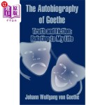 【中商海外直订】The Autobiography of Goethe: Truth and Fiction: Rel