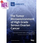 【中商海外直订】The Tumor Microenvironment of High Grade Serous Ova