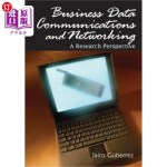 【中商海外直订】Business Data Communications and Networking: A Rese