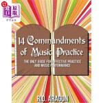【中商海外直订】14 Commandments of Music Practice: The Only Guide f