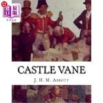 【中商海外直订】Castle Vane: A Romance Of Bushranging On The Upper