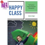 【中商海外直订】Happy Class: The Practical Guide to Classroom Manag