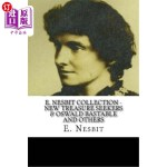 【中商海外直订】E. Nesbit Collection - New Treasure Seekers & Oswal