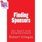 【中商海外直订】Finding Sponsors: For Sport and Entertainment