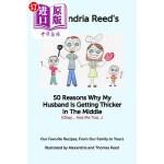 【中商海外直订】50 Reasons My Husband Is Getting Thicker in the Mid