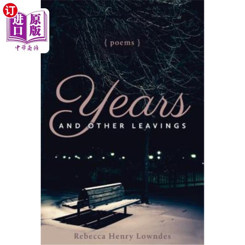 【中商海外直订】Years and Other Leavings: poems