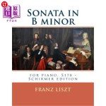 【中商海外直订】Sonata in B minor: for piano, S178 - Schirmer editi