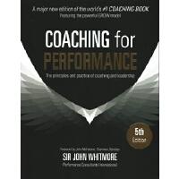 英文原版 高绩效教练 25周年版 Coaching for Performance by John Whitmore