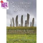 【中商海外直订】Outlandish Scotland Journey: Parts Two & Three