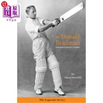 【中商海外直订】Sir Donald Bradman: Australian Champion Cricketer