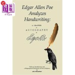 【中商海外直订】Edgar Allan Poe Analyzes Handwriting: A Chapter on
