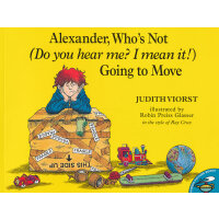 Alexder, Who's Not Going to Move 亚历山大不想搬家(美国童书理事会推荐童书) ISBN