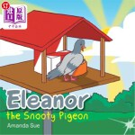 【中商海外直订】Eleanor the Snooty Pigeon
