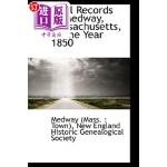 【中商海外直订】Vital Records of Medway, Massachusetts, to the Year