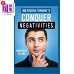 【中商海外直订】Use Positive Thinking to Conquer Negativities