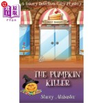【中商海外直订】The Pumpkin Killer: A Bakery Detectives Cozy Myster
