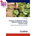 【中商海外直订】Activity of Medicinal Plants Against Isolates of Or