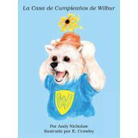 【预订】La Casa de Cumpleanos de Wilbur