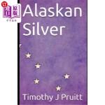【中商海外直订】Alaskan Silver