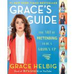 【预订】Grace's Guide: The Art of Pretending to Be a Grown-Up